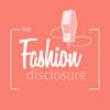 The Fashion Disclosure